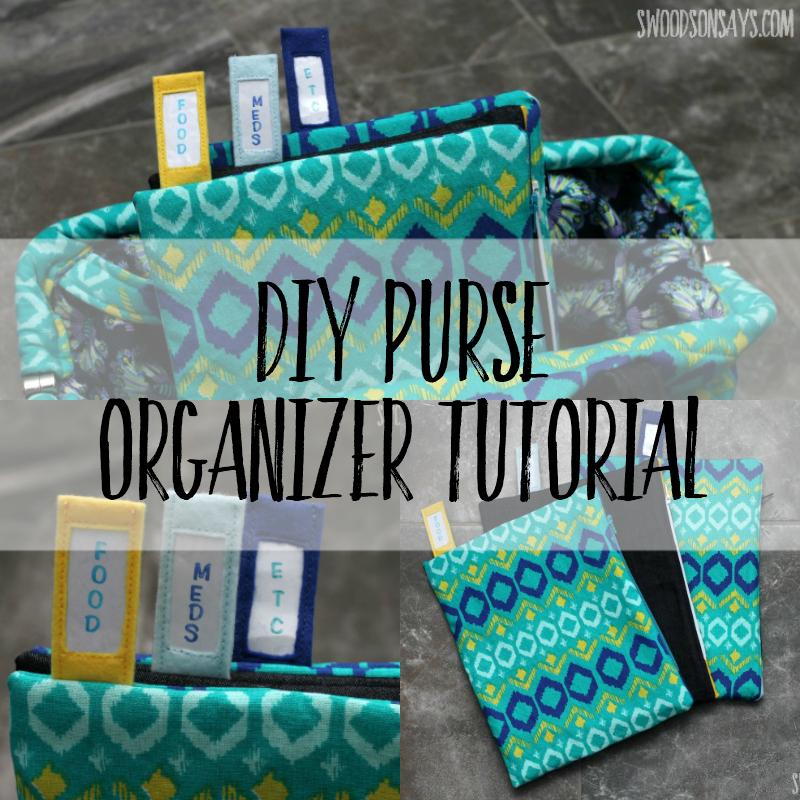 DIY Purse Organizer Tutorial
