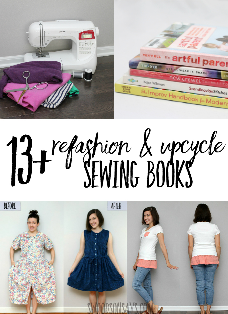 Go old school and check out this list of Books on refashioning clothing! Upcycle sewing books too, this list will give you all sorts of inspiration for using recycled materials to sew clothes, gifts, and more. #sewing #refashioning #upcycle #books