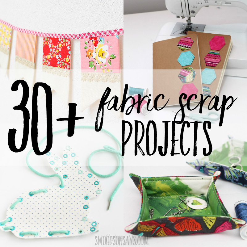 best fabric scrap projects
