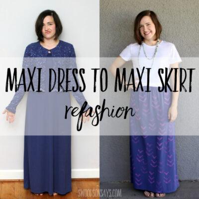 Maxi dress to maxi skirt refashion