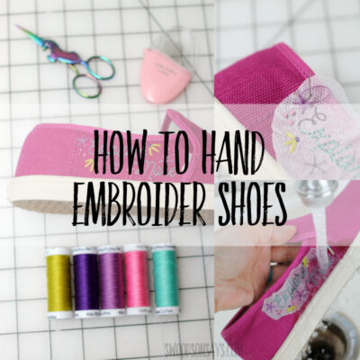 how to hand embroider shoes