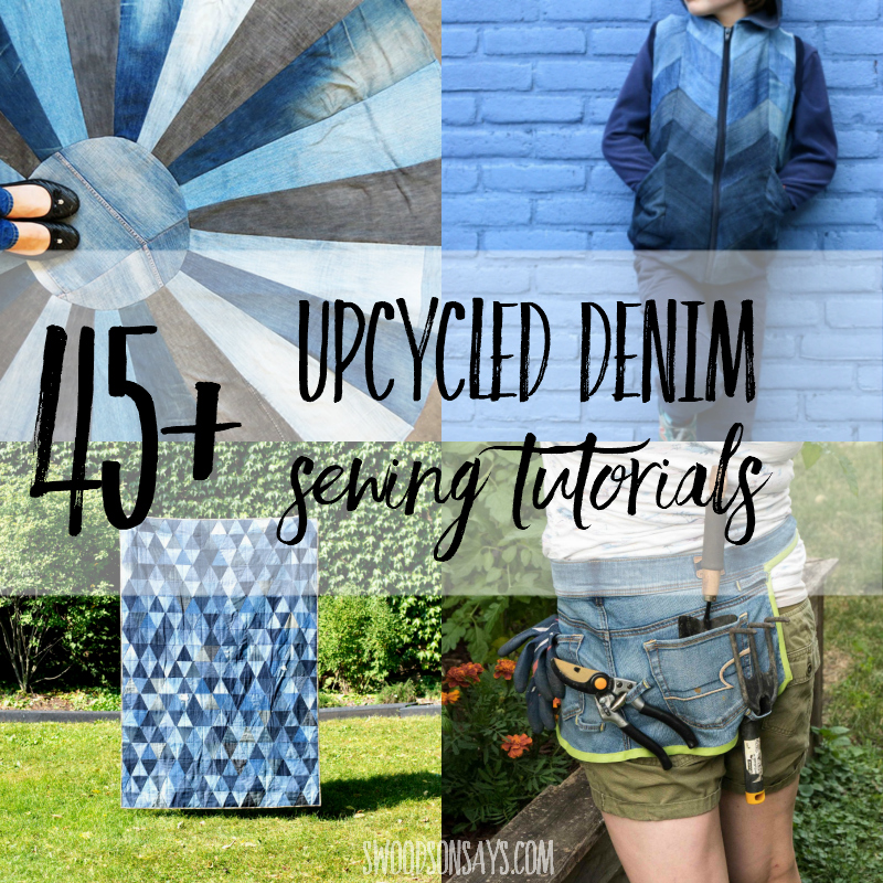 What to do with old jeans – 45+ upcycle sewing tutorials