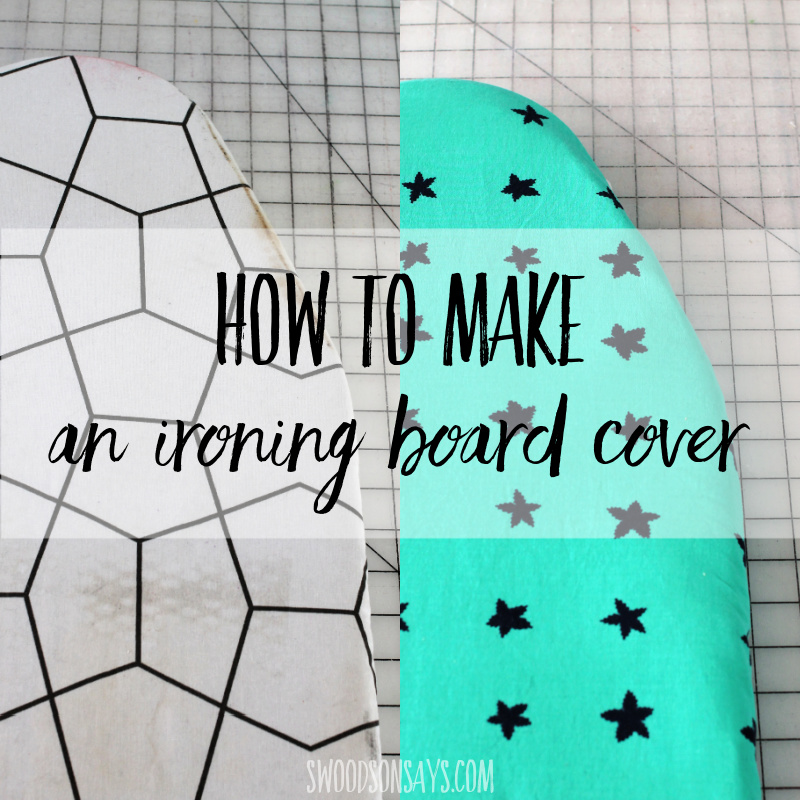 how to make an ironing board cover tutorial